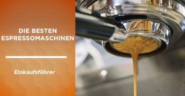 besten espressomaschinen