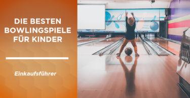 besten bowlingspiele kinder