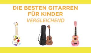 vergleichend gitarren kinder