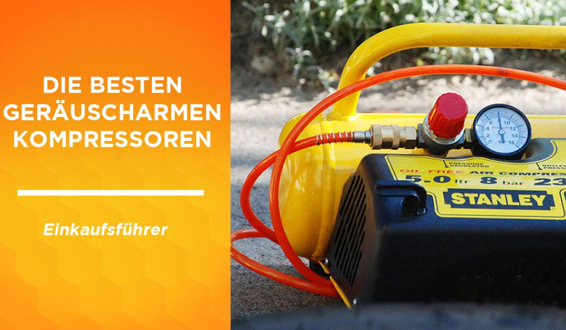 besten geräuscharmen kompressoren