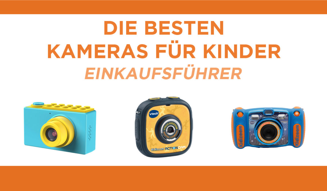 besten kameras kinder
